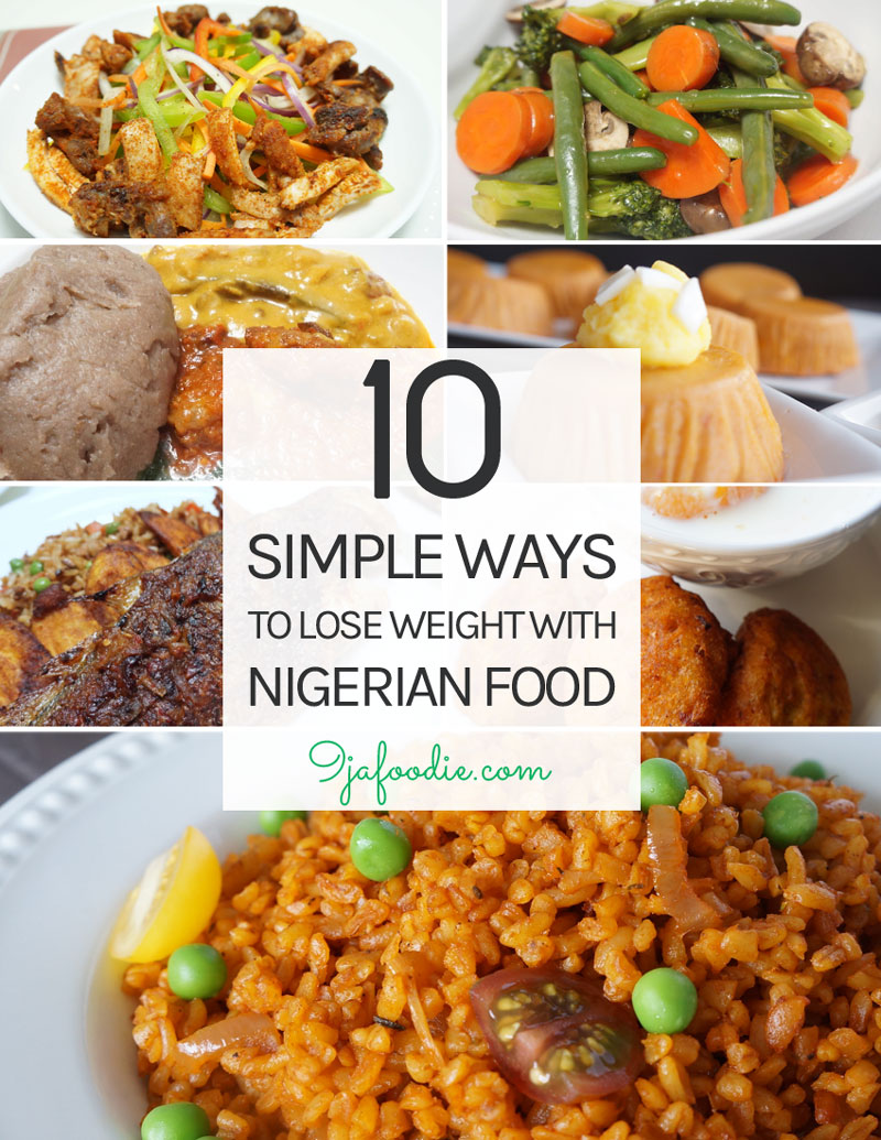 How To Lose Weight With Nigerian Food